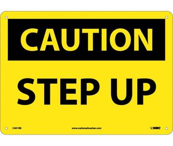 Caution Step Up 10X14 Rigid Plastic