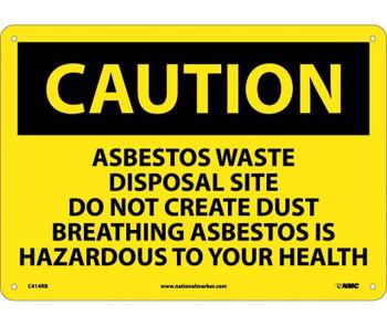 Caution Asbestos Waste Disposal Site Do Not Create Dust Breathing Asbestos Is Hazardous To Your Health 10X14 Rigid Plastic