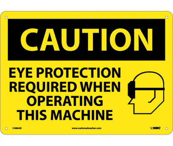 Caution Eye Protection Required When Operating This Machine Graphic 10X14 .040 Alum