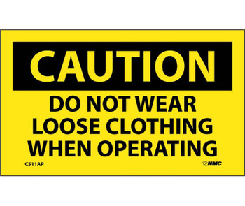 Caution Do Not Wear Loose Clothing When Operating 3X5 Ps Vinyl 5/Pk