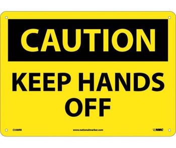 Caution Keep Hands Off 10X14 Rigid Plastic