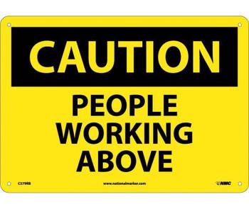Caution People Working Above 10X14 Rigid Plastic