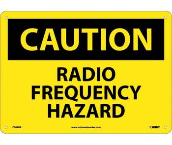 Caution Radio Frequency Hazard 10X14 Rigid Plastic