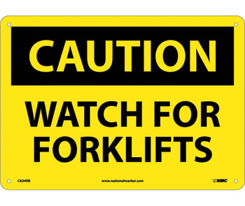 Caution Watch For Forklifts 10X14 Rigid Plastic