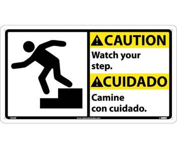 Caution Watch Your Step (Bilingual W/Graphic) 10X18 Rigid Plastic