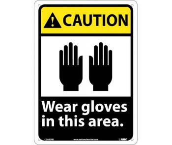 Caution Wear Gloves In This Area 14X10 Rigid Plastic