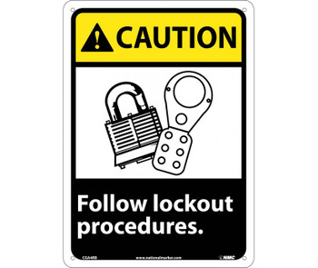 Caution Follow Lock Out Procedures (W/Graphic) 14X10 Rigid Plastic