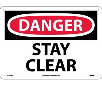 Danger Stay Clear 10X14 Rigid Plastic