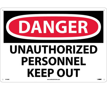 Danger Unauthorized Personnel Keep Out 14X20 Rigid Plastic
