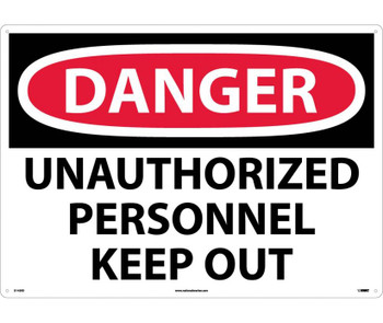 Danger Unauthorized Personnel Keep Out 20X28 Rigid Plastic