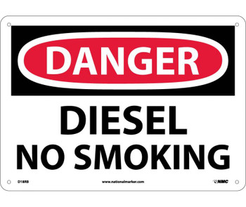 Danger Diesel No Smoking 10X14 Rigid Plastic