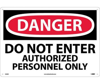 Danger Do Not Enter Authorized Personnel Only 14X20 Rigid Plastic