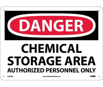 Danger Chemical Storage Area Authorized Personnel 10X14 Rigid Plastic