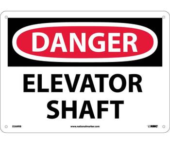 Danger Elevator Shaft 10X14 Rigid Plastic