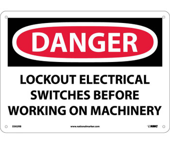 Danger Lockout Electrical Switches Before Working 10X14 Rigid Plastic