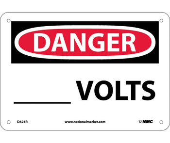 Danger ____ Volts 7X10 Rigid Plastic