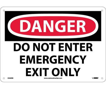 Danger Do Not Enter Emergency Exit Only 10X14 Rigid Plastic