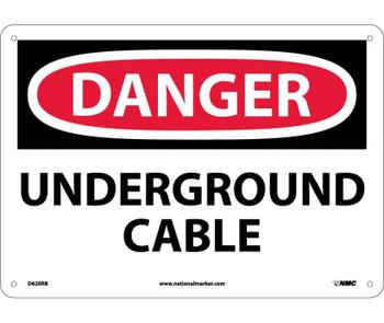Danger Underground Cable 10X14 Rigid Plastic
