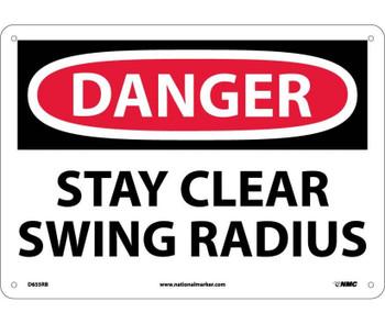 Danger Stay Clear Swing Radius 10X14 Rigid Plastic