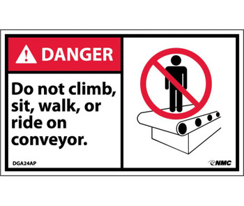 Danger Do Not Climb Sit Walk Or Ride On Conveyor (Graphic) 3X5 Ps Vinyl 5/Pk