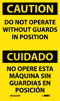 Caution Do Not Operate Without Guards In Position Bilingual 5X3 Ps Vinyl