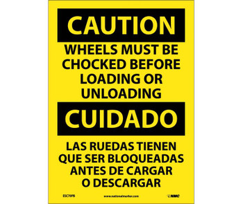 Caution Wheels Must Be Chocked Before Loading. . . (Bilingual) 14X10 Ps Vinyl