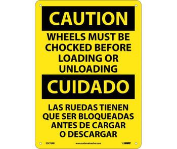 Caution Wheels Must Be Chocked Before Loading. . . (Bilingual) 14X10 Rigid Plastic