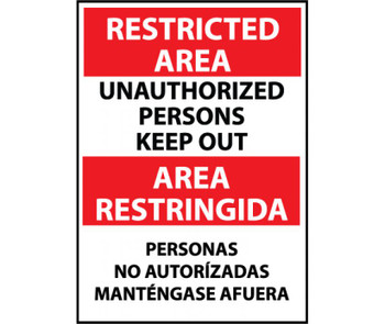 Restricted Area Unauthorized Persons Keep Out Bilingual 14X10 Rigid Plastic