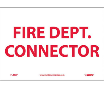 7 X 10 Red Text On White Background Fire Dept Connector Rigid Plastic .050