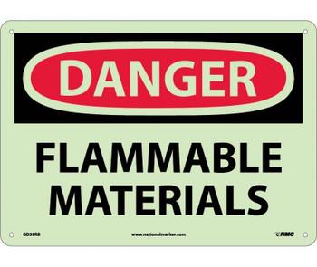 Danger Flammable Materials 10X14 Rigid Plasticglow