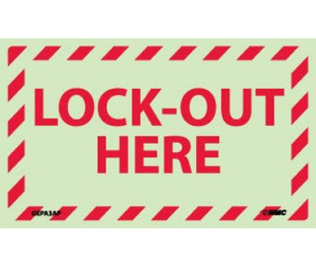 Lock-Out Here 3X5 Ps Vinylglow 5/Pk
