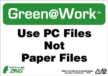 Use Pc Files Not Paper Files 7X10 Recycle Plastic