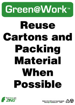 Reuse Cartons And Packing Material When Possible 14X10 Recycle Plastic