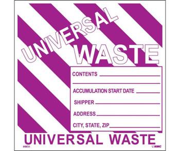 Labels Hazardous Materials Shipping Universal Waste Stripes 6X6 Ps Vinyl 25/Pk