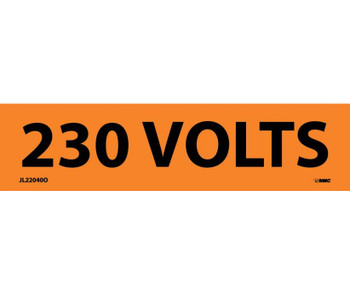 Electrical Markers 230 Volts 1.125X4.5 Ps Vinyl 25/Pk