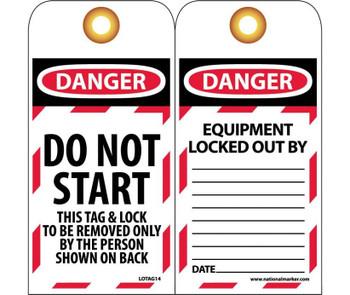 Tags Lockout Danger Do Not Start. . . 6X3 Unrip Vinyl      Grommet Pack Of 10