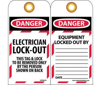 Tags Lockout Danger Electrician Lock-Out. . . 6X3 Unrip Vinyl    Grommet Packof 10
