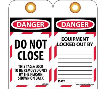 Tags Lockout Danger Do Not Close 6X3 Unrip Vinyl  Grommets 10 Pk