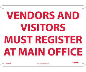 Vendors & Visitors Must Register At Office 10X14 .040 Alum