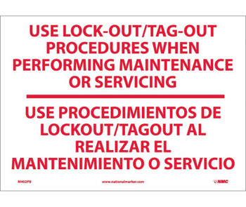 Use Lock-Out/Tag Out Procedures. . .(Bilingual) 10X14 Ps Vinyl