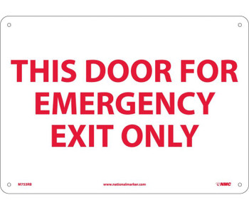 This Door For Emergency Exit Only 10X14 Rigid Plastic