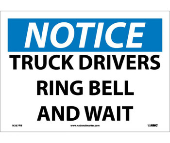 Notice Truck Drivers Ring Bell And Wait 10X14 Ps Vinyl