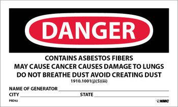 Labels Danger Contains Asbestos Fibers Avoid Creating Dust Cancer And Lung Disease Hazard Avoid Breathing Airborne Asbestos Fibers Name Of Generator City State  3X5 Ps Paper 500/Rl