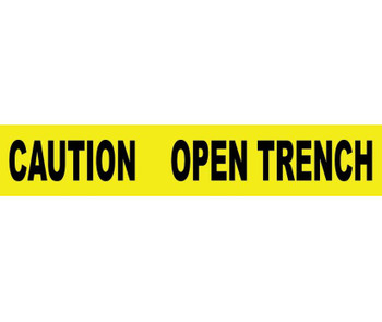 """Tape Barricade Caution Open Trench 3 Mil 3""""X1000'"""