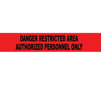 """Tape Barricade Danger Restricted Area Authorized Personnel Only 3 Mil 3""""X1000'"""