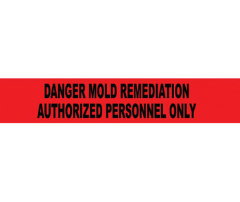 Tape Barricade Danger Mold Remediation Authorized Personnel Only 2 Mil 3In X 1000Ft