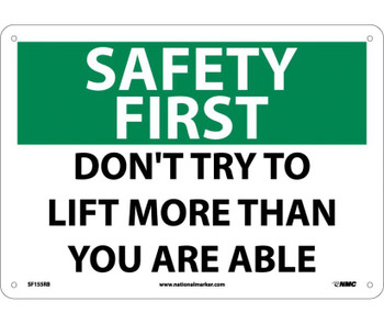 Safety First Don'T Try To Lift More Than You Are Able 10X14 Rigid Plastic