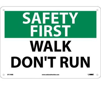 Safety First Walk Don'T Run 10X14 Rigid Plastic