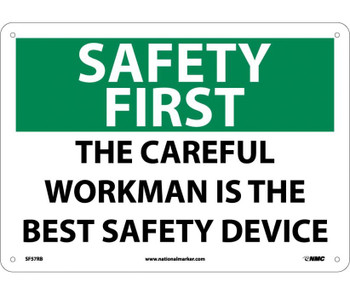 Safety First The Careful Workman Is The Best Safety Device 10X14 Rigid Plastic