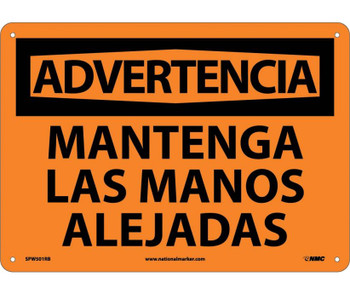 Advertencia Mantenga Las Manos Alejadas 10X14 Rigid Plastic